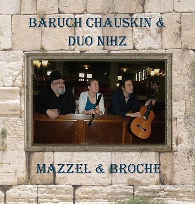 CD: Duo NIHZ & Baruch Chauskin - Mazzel & Broche