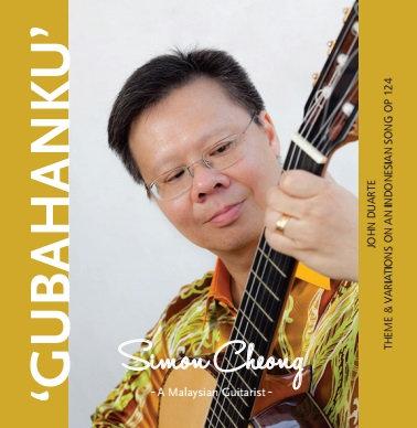 CD: Simon Cheong - A Malaysian Guitarist