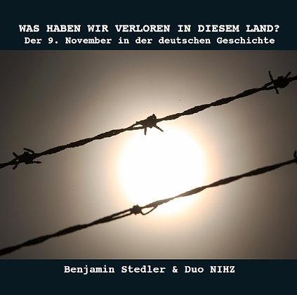 CD:Duo NIHZ&Benjamin Stedler - Was Haben Wir Verlo