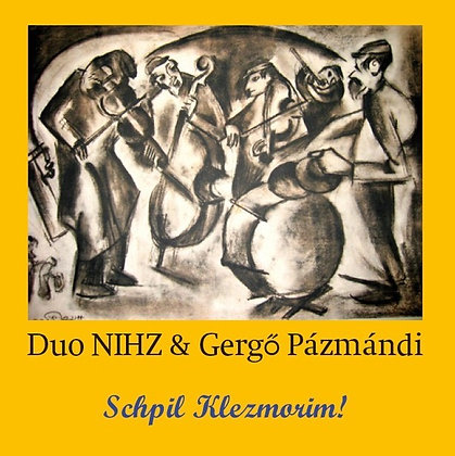 CD: Duo NIHZ&Gergö Pázmándi - Schpil Klezmorim!