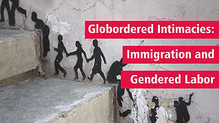 •Globordered Intimacies: Immigration and Gendered Labor oPicture: Concrete stairs, with a picture going up the wall next to the steps of black shadow figures holding hands