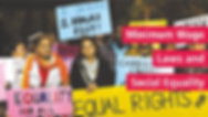 "Minimum Wage Laws and Social Equality o	Picture: Women protesters with signs, including: ""I deserve two hours rest"" ""Equal rights for . .."" and ""Equal rights for all"""