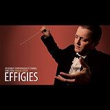 Ensemble symphonique et choral Effigies, direction Arnaud Juliot - Premier album