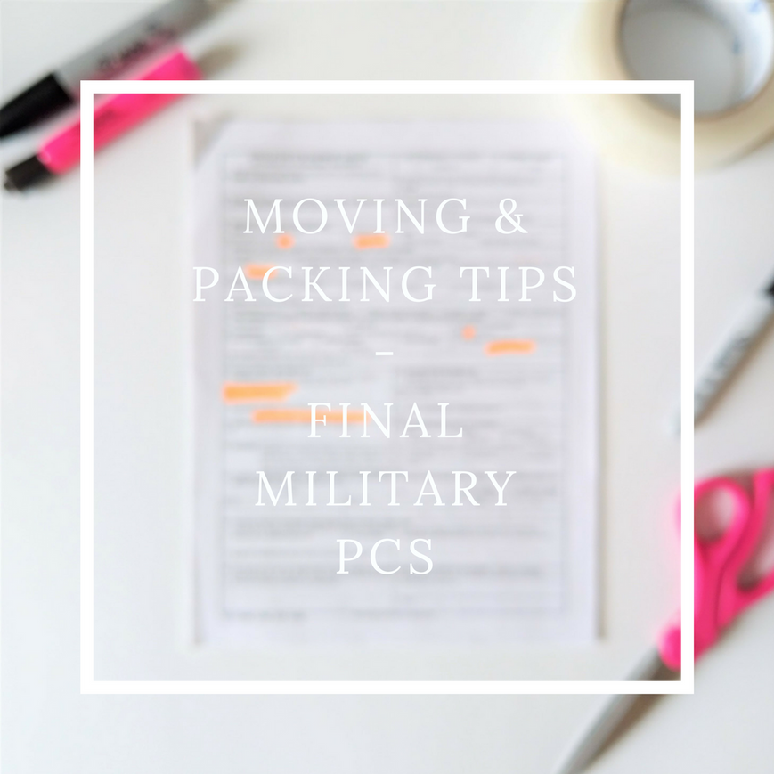 MOVING & PACKING TIPS - FINAL MILITARY PCS