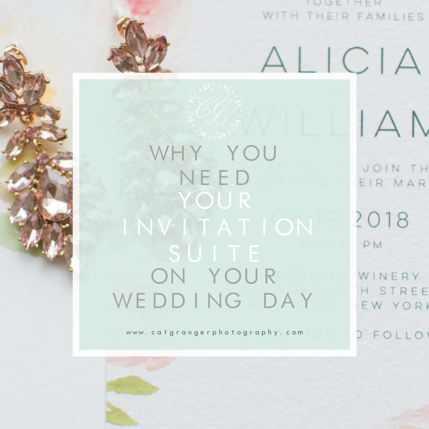 WHY YOU NEED YOUR INVITATION SUITE ON YOUR WEDDING DAY