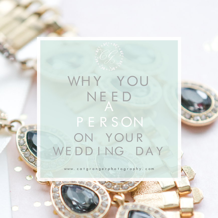 "WHY YOU NEED A WEDDING ""PERSON"""