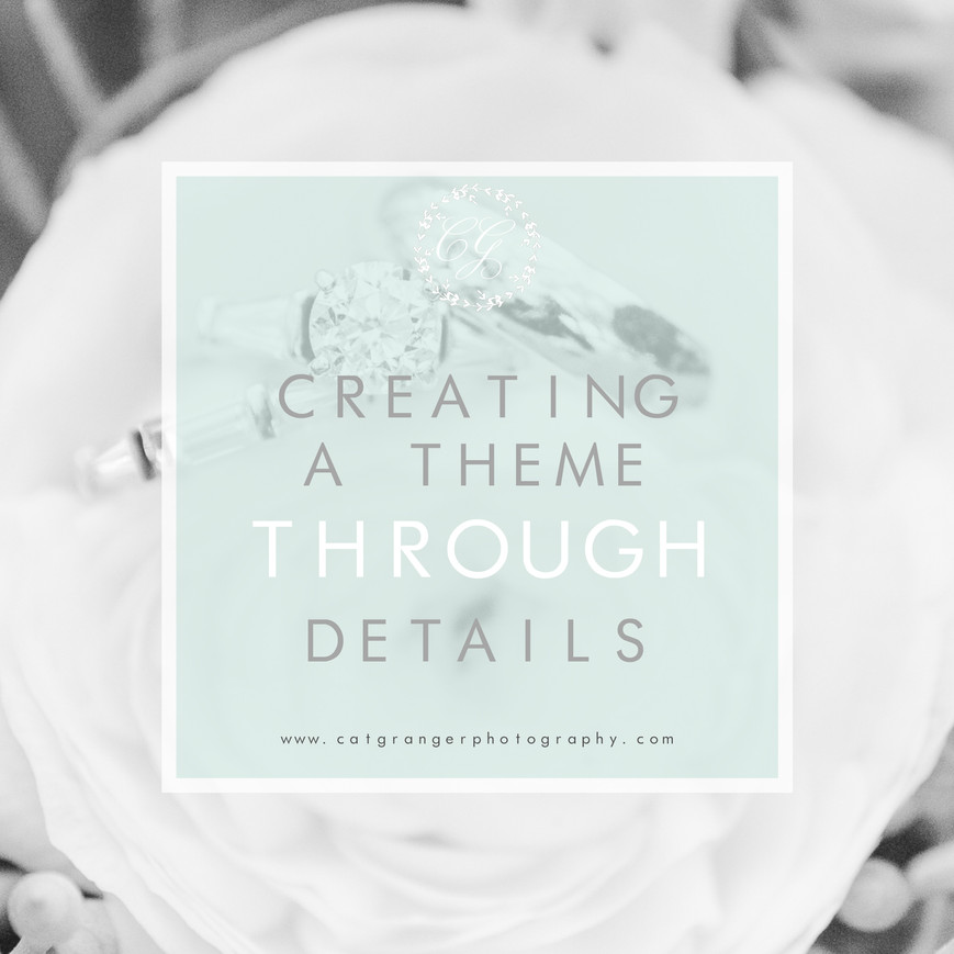 CREATING A THEME THROUGH DETAILS