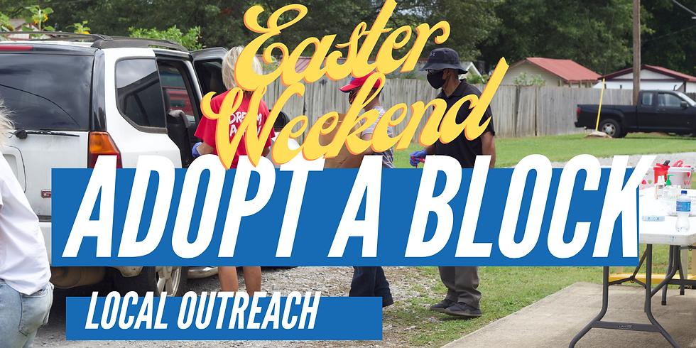 Easter Weekend: Adopt A Block