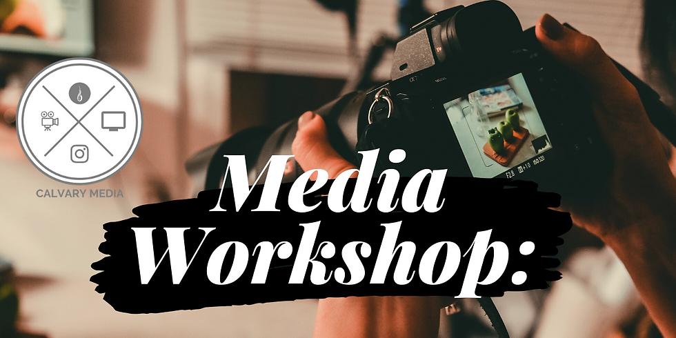 Media Workshop: Understanding your camera