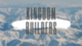 Copy of Kingdom Builders Series-2.png