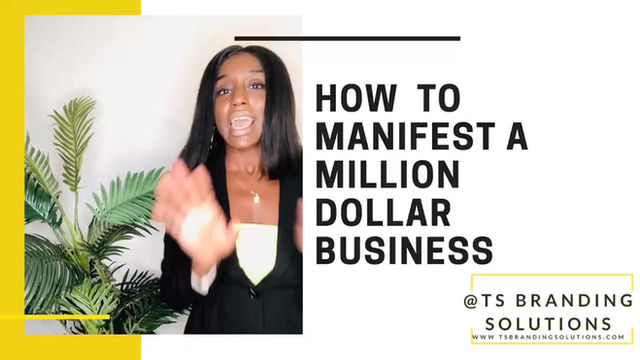 How To Manifest A Million Dollar Business?
