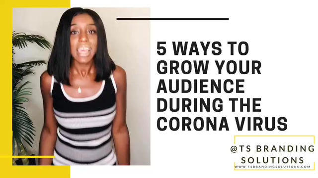 5 Ways To Grow Your Audience During The Corona Virus