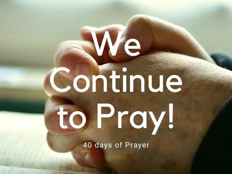 We Continue to Pray!