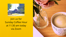 Sunday Coffee Hour via Zoom