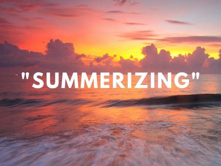 """""""Summerizing"""""""