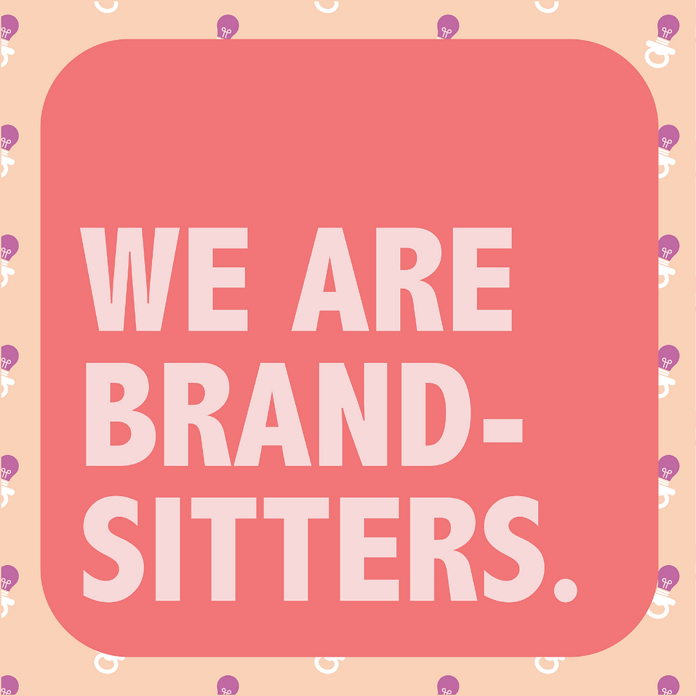 """Example of a social media post with the text """"we are Brandsitters"""""""