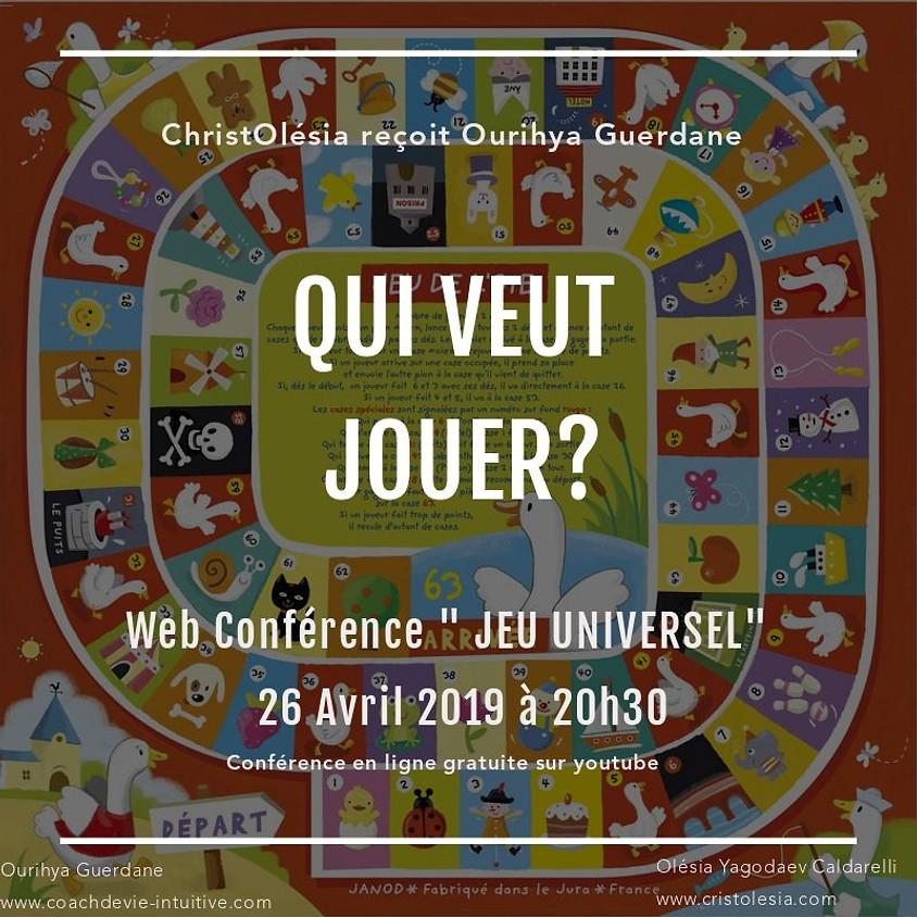 """Web Conférence """"Jeu Universel"""" (1)"""