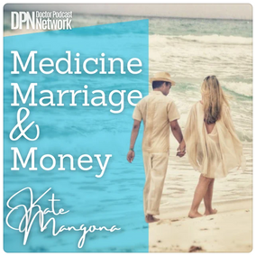 Uncompromising Intimacy with Dr. Alexandra Stockwel‪l‬ Medicine, Marriage & Money