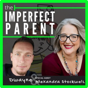 The Imperfect Parent - Alexandra Stockwell