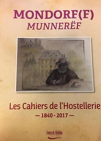Ouvrage : Les Cahiers de l'Hostellerie - Mondorf les Bains (L) et Mondorff (F)