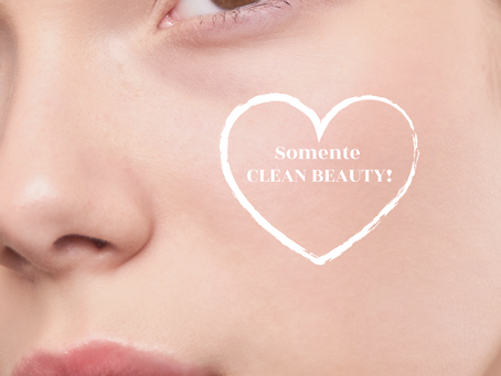 Clean Beauty: A Beleza Segura