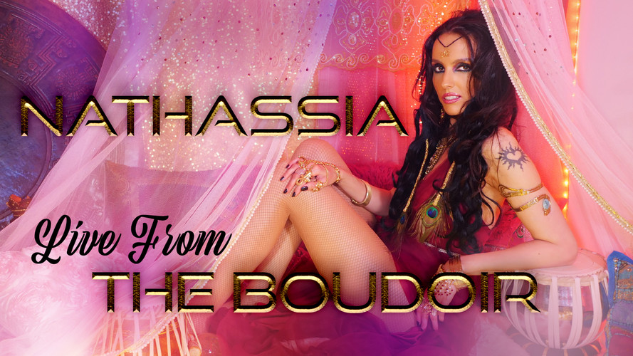 Nathassia Live From The Boudoir | TV Ser