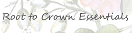 Root to Crown Essentials Shop