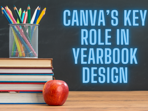 Canva's Key Role in Yearbook Design