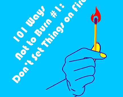 #8 Don't Set Things On Fire