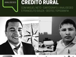 Captação de Crédito Rural é tema da primeira live do AnáliseGeo