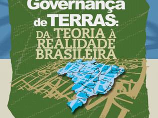 """Dica de Leitura: """"Governança de Terras: Da Teoria à Realidade Brasileira"""""""