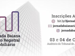 TJBA REALIZA A III JORNADA BAIANA DE DIREITO IMOBILIÁRIO - 03 E 04 DE OUTUBRO