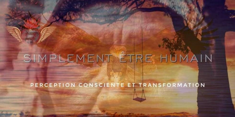 Cercle du Feu:  Perception Consciente et Transformation - 3 Manik