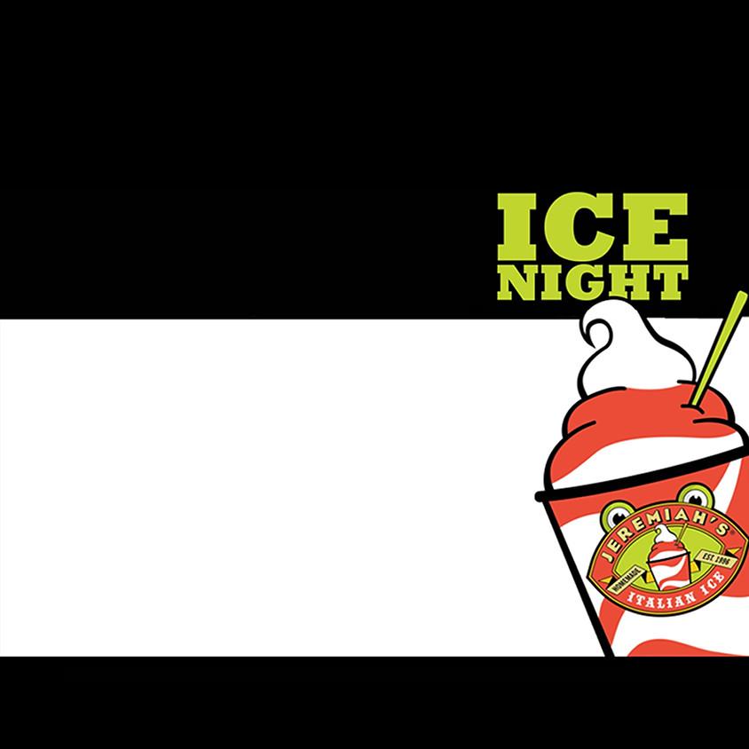 Ice Night @ Jeremiah's