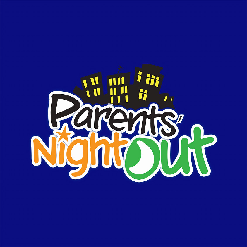Parents' Night Out!