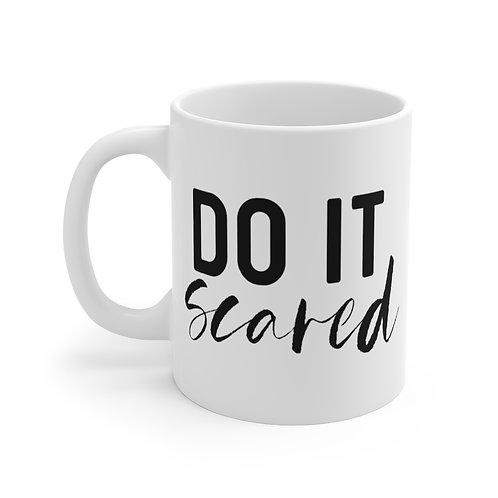 Scared- Mug 11oz