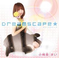 「Dreamscape☆」小桃音まい