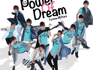 「Power Of Dream」Fortune All Stars(BOYS AND MEN)