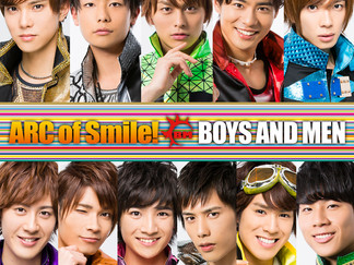 「ARC of Smile!」BOYS AND MEN