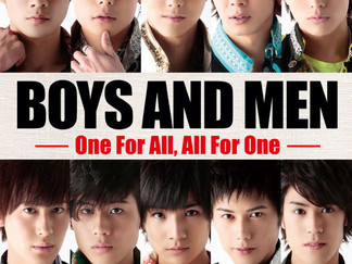 映画「BOYS AND MEN ~One For All,All For One~」全国ロードショー!