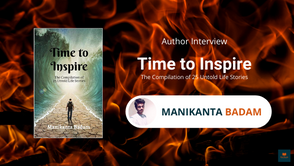 Interview with Manikanta Badam, The Author of Time to Inspire