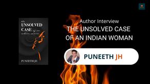 Interview with Puneeth, The author of The Unsolved case of an Indian Woman