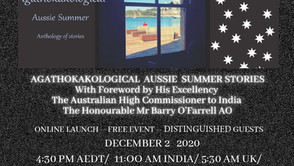 The Agathokakological Aussie Summer, an anthology of short stories will be launched on 2nd December