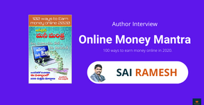 Interview with Sai Ramesh, The author of Online Money Matra