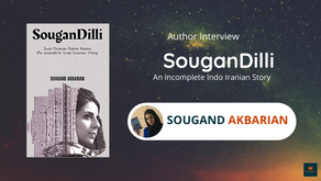 Interview with Sougand Akbarian, The Author of SouganDilli
