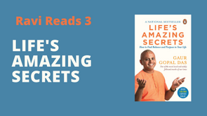 Ravi Reads 3: Life's Amazing Secrets: How to Find Balance and Purpose in Your Life