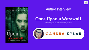 Interview with Candra Kylar,The Author of Once Upon A Werewolf