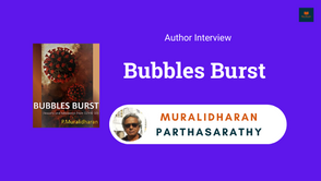 Author Interview: Muralidharan Parthasarathy