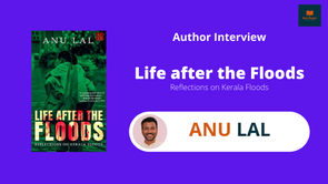 Interview with Anu Lal, The author of Life after the Floods