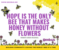 Hope is the only Bee